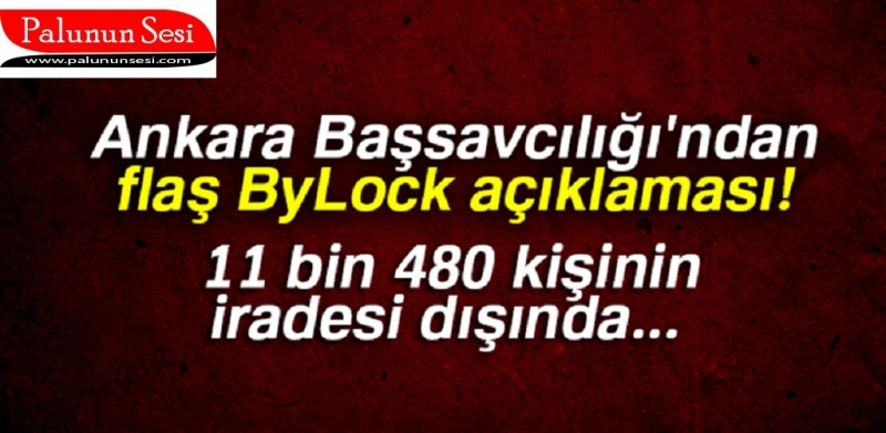 Ankara Cumhuriyet Başsavcılığından 'ByLock' açıklaması