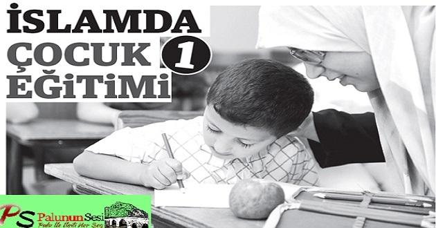 İslamda çocuk eğitimi - 1