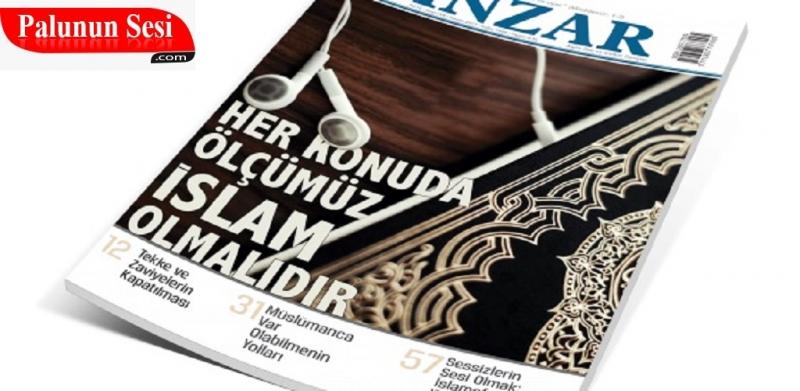 Her konuda ölçümüz İslam olmalıdır